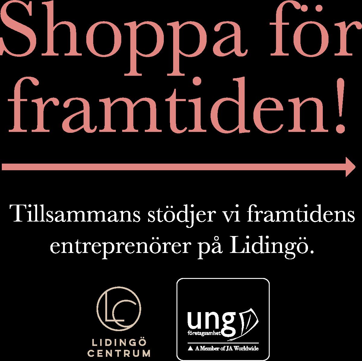 Shoppa för framtiden! Tillsammans stödjer vi framtidens entreprenörer på Lidingö