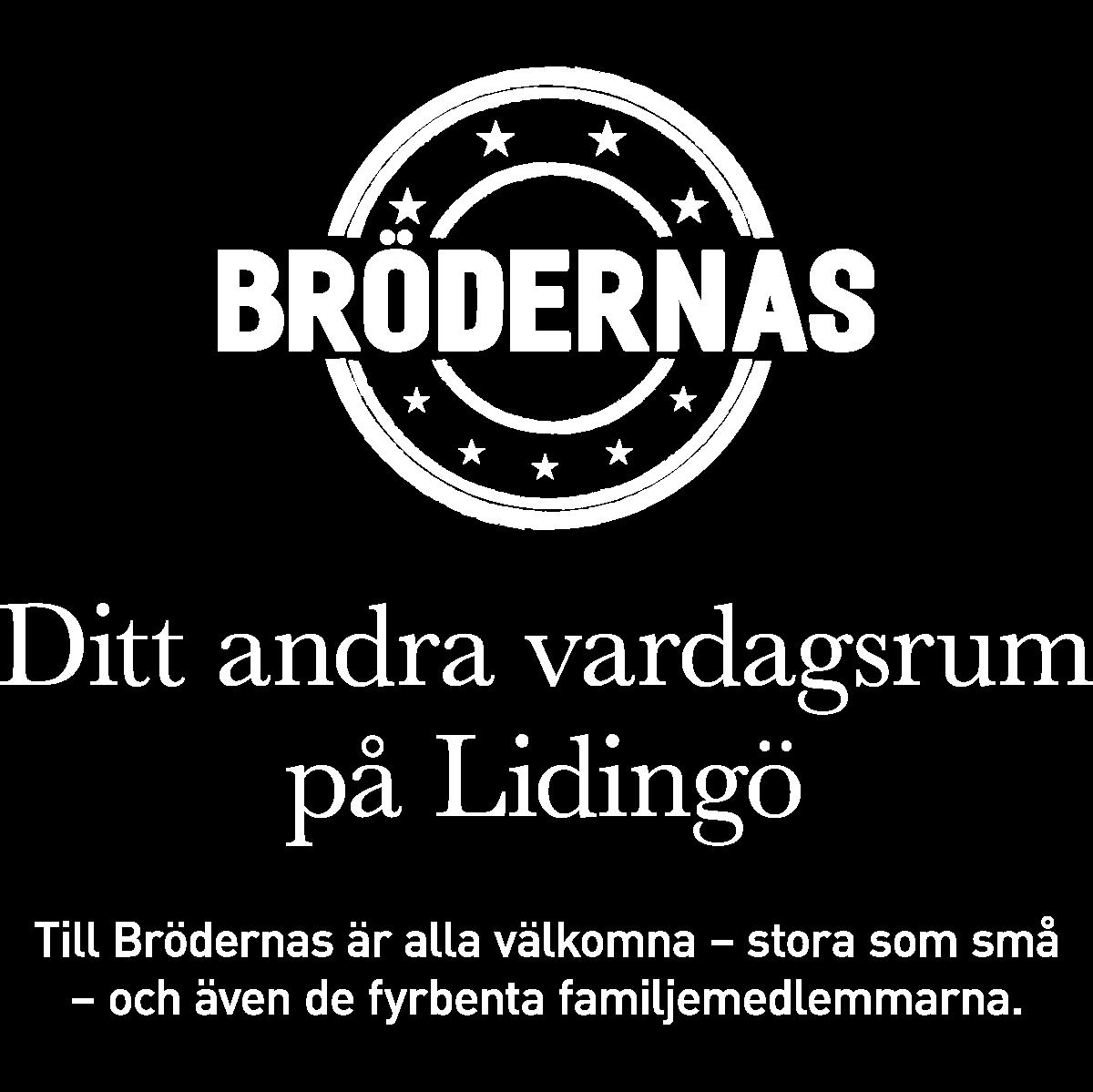 Brödernas – ditt andra vardagsrum på Lidingö